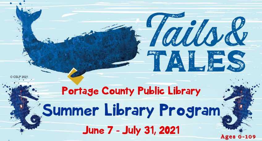 Tails & Tales, blue weathered wood background. Whale holding yellow book under fin, two blue seahorses listening to ipods. Portage County Public Library Summer Library Program June 7 - July 31, 2021